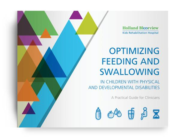 Optimizing Feeding and Swallowing in Children with Physical and Developmental Disabilities