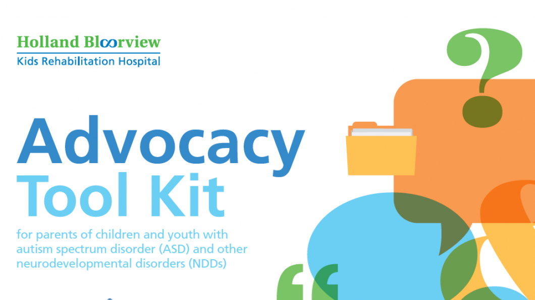 Holland Bloorview launches Advocacy Tool Kit for Canadian families of children with ASD and other neurodevelopmental disorders