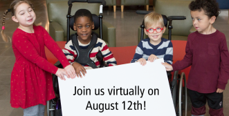 "Four Holland Bloorview clients holding a sign that says ""Join us virtually on August 12!"""